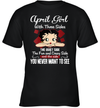 April Girl With Three Sides The Quiet Side Birthday Gifts Shirt