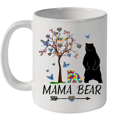 Mama Bear Autism Awareness Love Support Autism Mom Mommy Mug