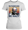 Rutherford Be Hazy US Drinking 4th Of July Vintage Shirt Independence Day American Gift