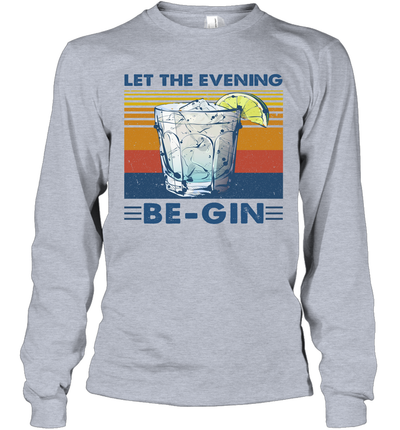 Cocktail Let The Evening Be Gin Vintage Funny Shirt