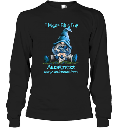 Gnomes Hug Awareness I Wear Blue For Awareness Accept Understand Love Shirt