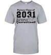 Future Class Of 2031 The Kindergarten Class That Was Quarantined Shirt