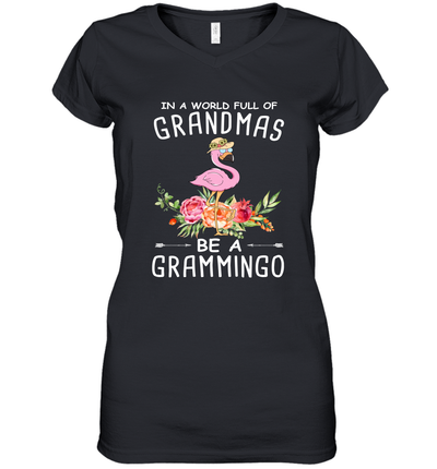 Flamingo In A World Full Of Grandma's Be A Grammingo Shirt