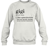 GiGi Definition Like A Grandmother But So Much Cooler Funny Shirt