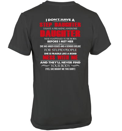 I Don't A Have A Stepdaughter I Have A Freaking Awesome Daughter Shirt