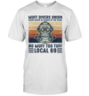 Muff Divers Union Going Down In Search Of The Pearl No Muff Too Tuff Local 69 Shirt