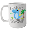 Papasaurus Like A Normal Papa But More Awesome Mug Funny Father's Day