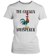 Hei Hei The Chicken Whisperer Shirt