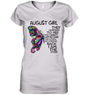 August Girl They Whispered To Her You Cannot Withstand The Storm Back I Am The Storm Shirt