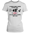 A Woman Cannot Survive On Wine Alone Camper And A Dog Shirt