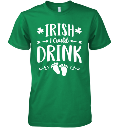 I Rish I Could Drink St Patrick's Day Pregnancy Announcement Shirt
