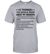 5 Things You Should Know About My Grandpa He Is A Freaking Awesome Grumpy Old Man Shirt