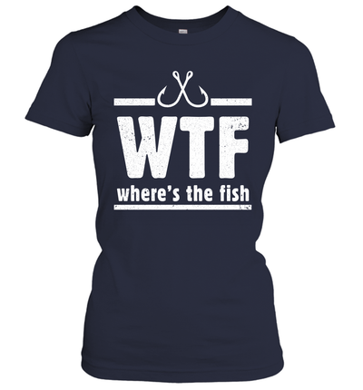 Funny Fishing Wtf Where's The Fish Shirt