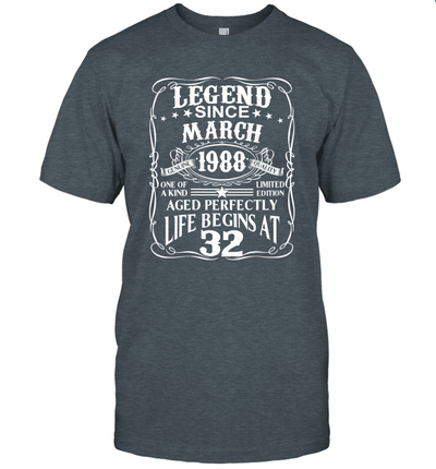 Legends Were Born In March 1988 Shirt 32nd Birthday Gift T-Shirt