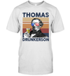 Thomas Drunkerson US Drinking 4th Of July Vintage Shirt Independence Day American T-Shirt
