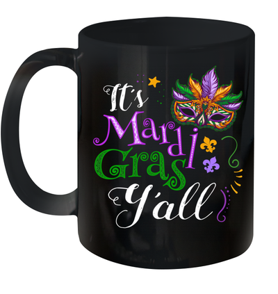 It's Mardi Gras Y'all Parade Lovers Mug