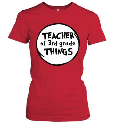 Teacher Of 3rd Grade Things Funny Educator Shirt