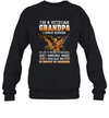 I'm A Veteran Grandpa I Have Risked My Life To Protect Strangers Just Imagine What Shirt