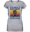Bear Beer It's Not A Dad Bod It's A Father Figure Vintage Shirt Funny Father's Day Gift