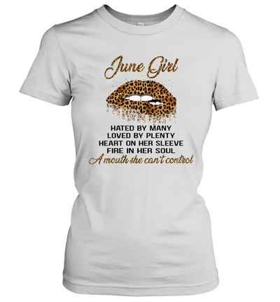 June Girl Hated By Many Loved By Plenty Heart On Her Sleeve Leopard Lips Shirt