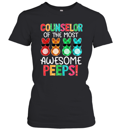 Counselor Of The Most Awesome Peeps Gift Easter Bunny Eggs Shirt