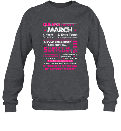 Queens Are Born In March 10 Reasons Shirt