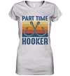 Fishing Part Time Hooker Vintage Funny Shirt