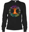 Dog Yoga I Am Mostly Peace Love And Dogs And A Little Go Fuck Yourself Shirt