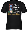 Stay Home And Watch Days Of Our Lives Shirt