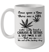 Once Upon A Time There Was A Girl Who Really Loved Cannabis And Tattoos Mug