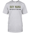 Boy Mama From Son Up To Son Down Shirt Funny Mother's Day