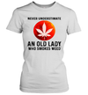 Never Understimate An Old Lady Who Smokes Weed Canabis Shirt