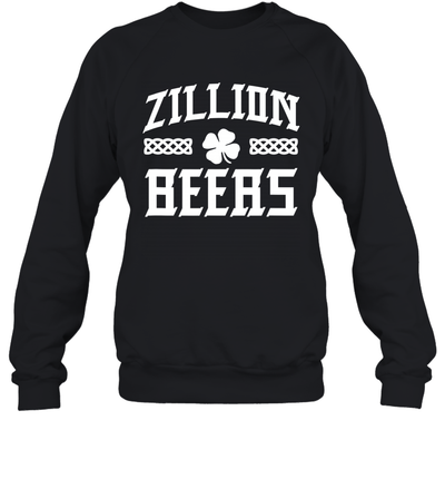 Zillion Beers Saint Patrick's Day Shirt