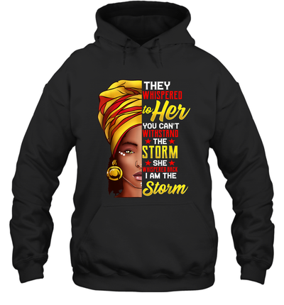 Black History Month African Afro I Am The Storm Shirt