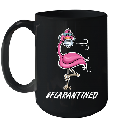 Flamingo Quarantined Flarantined Mug