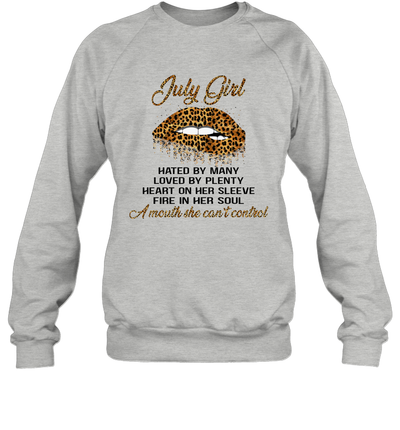 July Girl Hated By Many Loved By Plenty Heart On Her Sleeve Leopard Lips Shirt