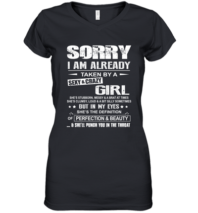 Sorry I Am Already Taken By A Sexy And Crazy Girl Shirt