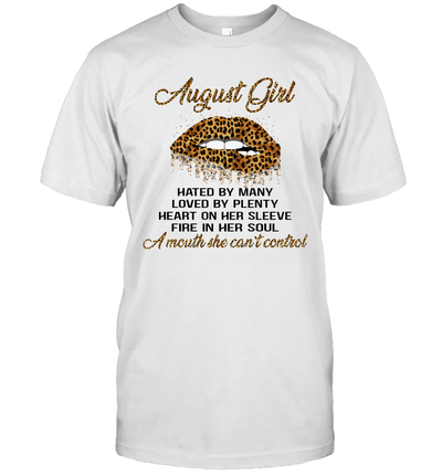 August Girl Hated By Many Loved By Plenty Heart On Her Sleeve Leopard Lips Shirt