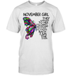 November Girl They Whispered To Her You Cannot Withstand The Storm Back I Am The Storm Shirt