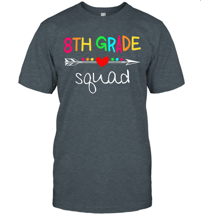 8th Grade Squad Eighth Teacher Student Team Back To School Shirt