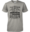 I Am A Lucky Daughter I Have A Crazy Dad Who Happens To Cuss A Lot He Was Born In March Shirt