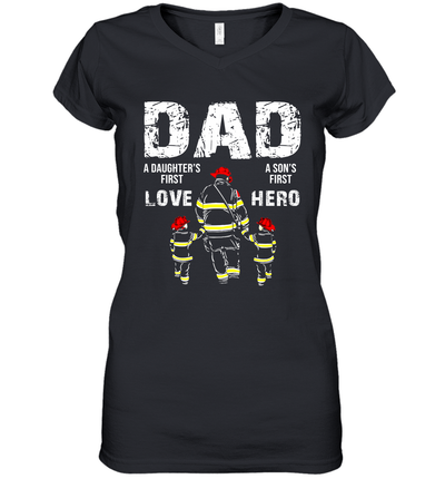 Firefighter Dad A Daughter's First Love A Son's First Hero Shirt Funny Father's Day Gifts
