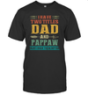 I Have Two Titles Dad And Pappaw Funny Father's Day Gift Shirt