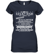 I Am A Lucky Dad I Have A Stubborn Daughter Shirt Funny Father's Day Gifts