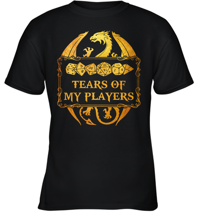 Dungeons And Dragons Tears Of My Players Shirt