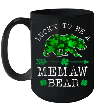 Lucky To Be A Memaw Bear Funny St Patrick's Day Mug