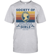 Society Of Obstinate Headstrong Girls Seriously Displeasing People Vintage Shirt