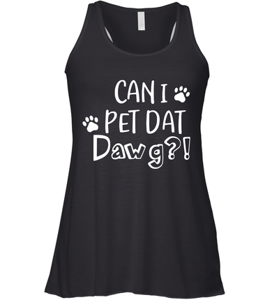 Can I Pet Dat Dawg Shirt, Can I Pet That Dog, Funny Dog T-Shirt