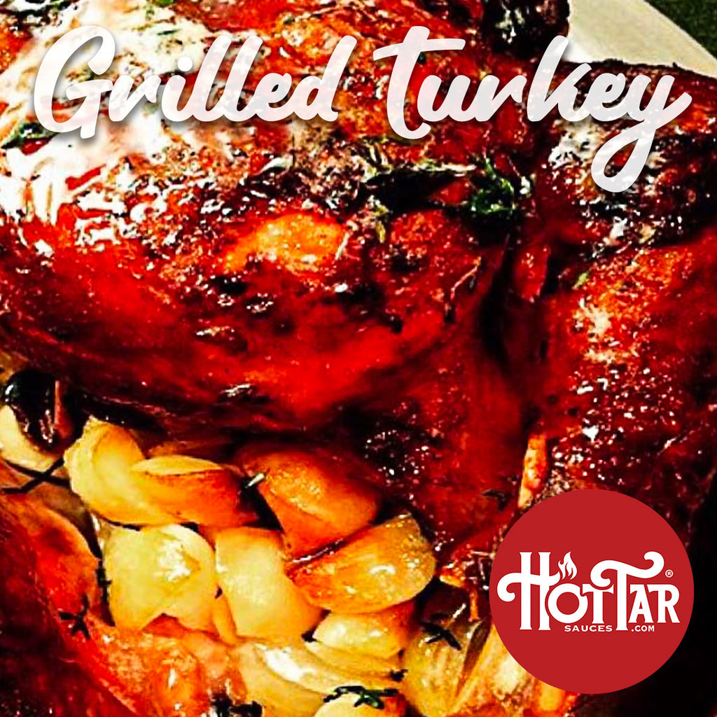 HOT TAR Grilled Glazed Turkey Recipe