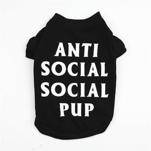 ANTI SOCIAL PUP Personality  Dog Clothes T Shirt